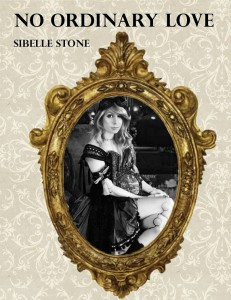 No Ordinary Love by Sibelle Stone